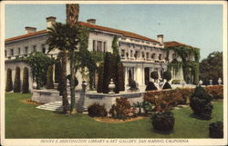 Henry E. Huntington Library and Art Gallery Postcard