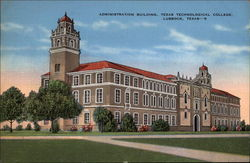 Administration Building, Texas Technological College