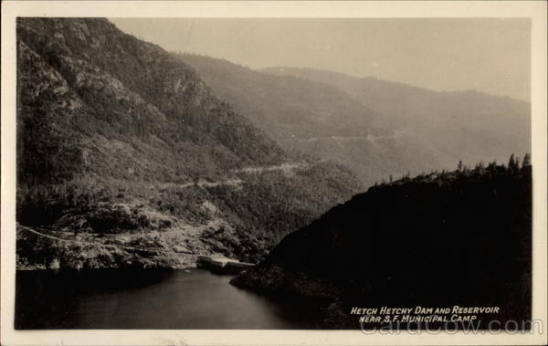 Hetch Hetchy Dam and Reservoir San Francisco California