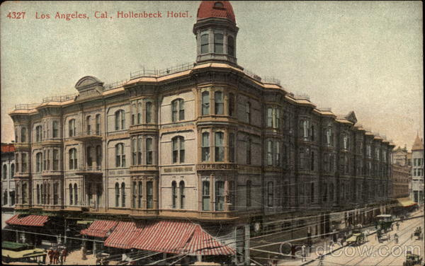 Hollenbeck Hotel Los Angeles California