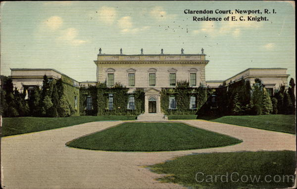 Clarendon Court - Residence of E. C. Knight Newport Rhode Island