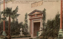 Minor Portal, Palace of Education at the Pan. Pac. Int. Exposition