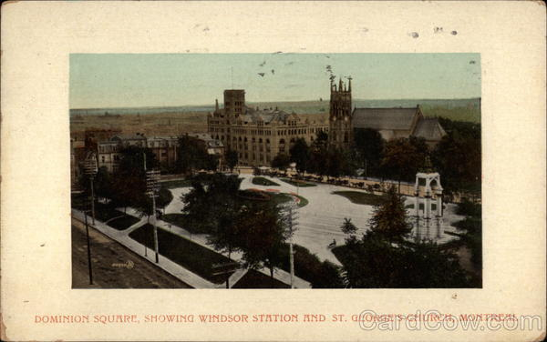 Dominion Square, showing Windsor Station and St. George's Church Montreal Canada