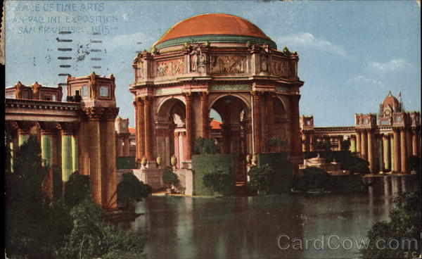 Palace of Fine Arts, Pan-Pac Int. Exposition San Francisco California