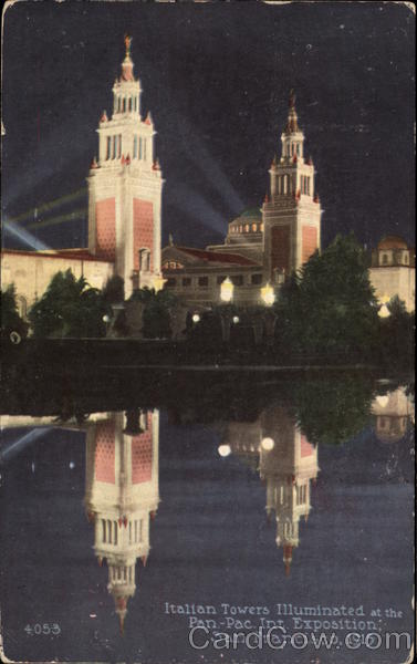 Italian Towers, Illuminated at the Pan-Pac Int. Exposition San Francisco California