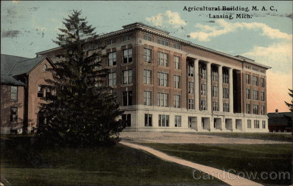 Agricultural Building, M.A.C Lansing Michigan
