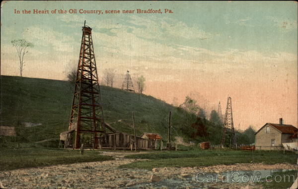 In the Heart of the Oil Country Bradford Pennsylvania