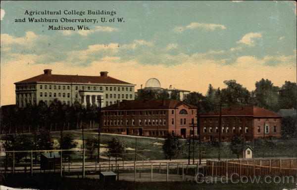 Agricultural College Buildings and Washburn Observatory, U of W Madison Wisconsin