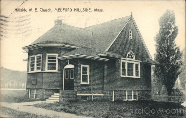 Hillside M. E. Church Medford Hillside Massachusetts