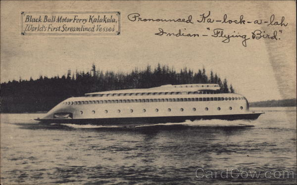 Black Ball Motor Ferry Kalakala, World's First Streamlined Vessel Washington