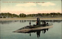 Submarine Boat Octopus Built at Fore River Shipyard
