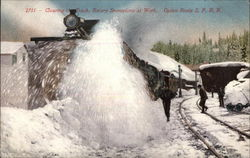 Clearing the Track, Rotary Snowplow at Work, Ogden Route, SPRR