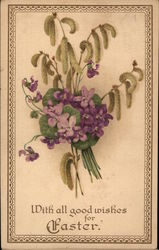 With All Good Wishes for Easter - Violets and Catkins