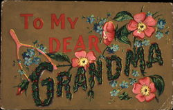 To My Dear Grandma - Flowers and Holly