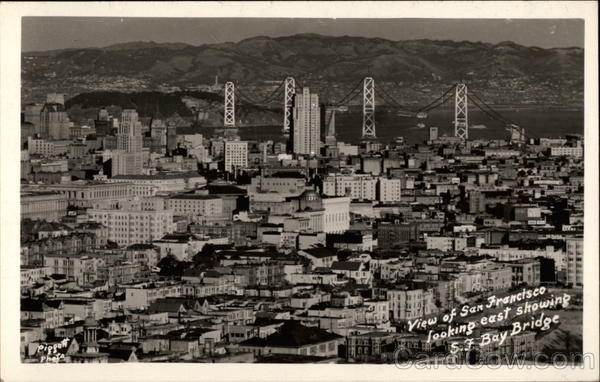 View of San Francisco Looking East Showing S.F. Bay Bridge California
