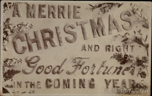 A Merrie Christmas and Right Good Fortune in the Coming Year