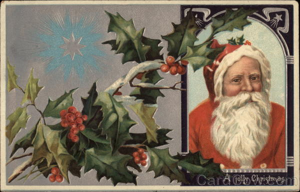 A Jolly Christmas - Santa Claus and Holly
