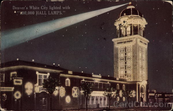 Denver's White City lighted with 100,000 Hall Lamps)