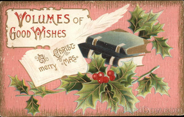 A Merry Christmas - Volumes of Good Wishes - Books and Holly Antique Postcard