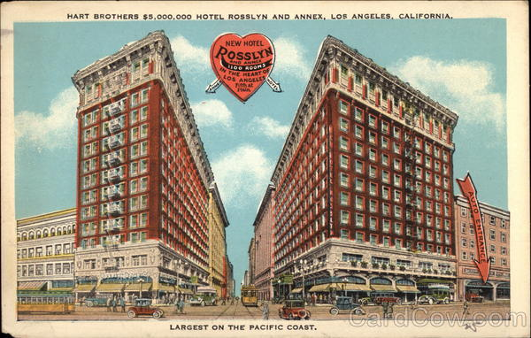 Hart Brothers $5 Million Hotel Rosslyn and Annex Los Angeles California