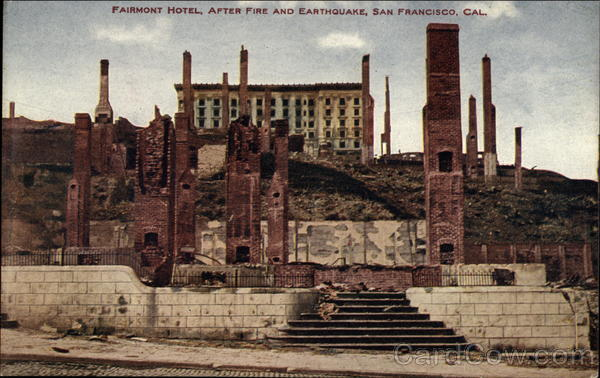 Fairmost Hotel, After Fire and Earthquake San Francisco California