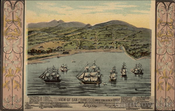 View of San Francisco, formerly Yerba Buena in 1845-7 California
