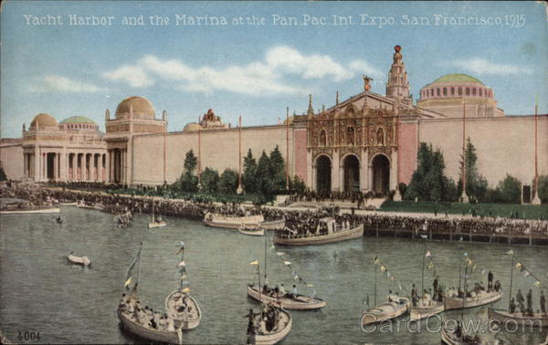 Yacht Harbor and the Marina at the Pan. Pac. Int. Expo, 1915 San Francisco California