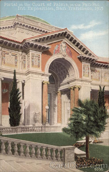 Portal in the Court of Palms, Pan-Pac Int. Exposition, 1915 San Francisco California