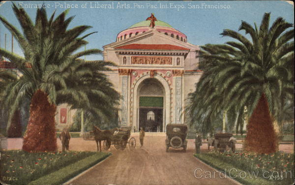 Entrance, Palace of Liberal Arts - Pan.Pac. Int. Exposition San Francisco California