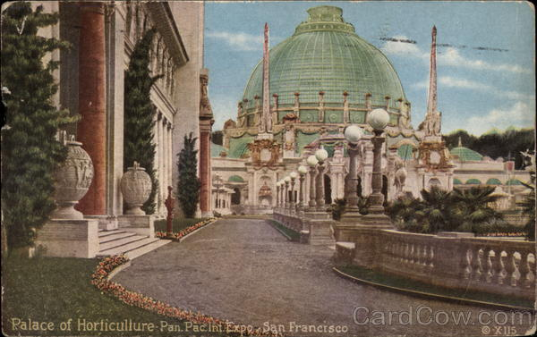 Palace of Horticulture, Pan. Pac, Int. Expo San Francisco California