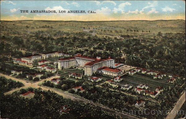 The Ambassador Hotel in Los Angeles California