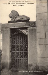 Lion over Courtyard Gate - Hotel de Paris, Built in 1875