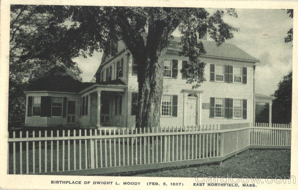 Birthplace Of Dwight L. Moody East Northfield Massachusetts