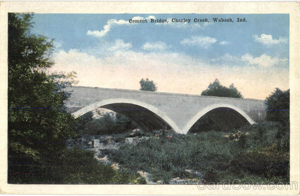 Coment Bridge, Charley Creek Wabash Indiana