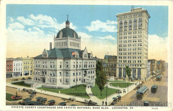 Faytte County Courthouse And Faytte National Bank Bldg Lexington Kentucky