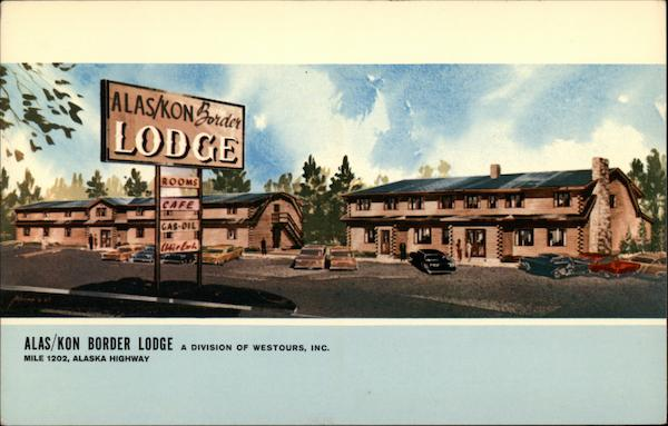 Alas/Kon Border Lodge Alaska Highway Canada Misc. Canada