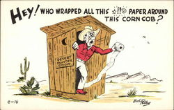 Hey! Who Wrapped All This *!!** Paper Around This Corn Cob ?