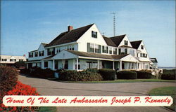 Home of the Late Ambassador Joseph P. Kennedy