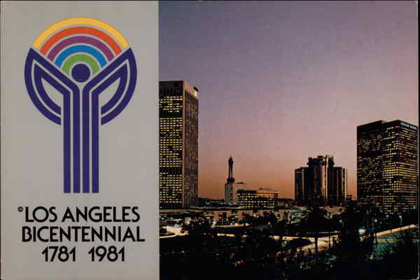 Los Angeles Bicentennial 1781 1981 California