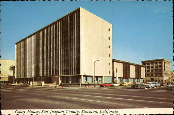 Court House, San Joaquin County Stockton California
