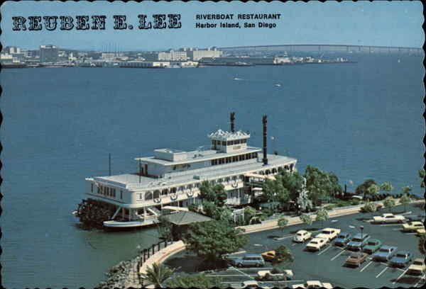 Reuben E. Lee, Riverboat Restaurant San Diego California
