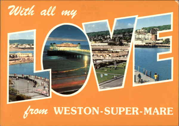 With All My Love from Weston-Super-Mare England