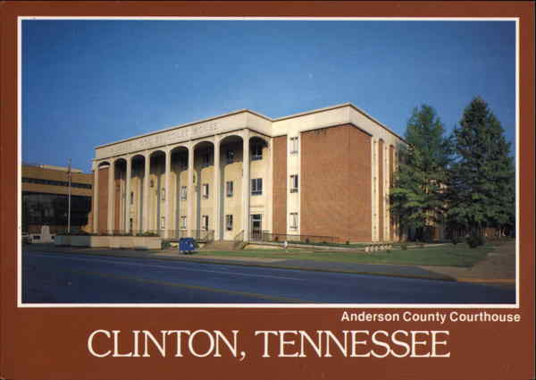 Anderson County Courthouse Clinton Tennessee