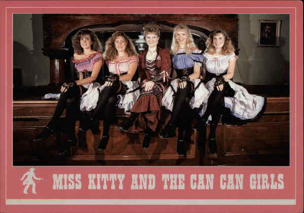 Miss Kitty and the Can Can Girls Dodge City Kansas