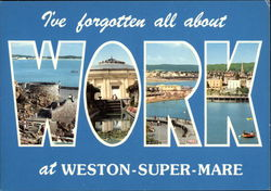 I've forgotten all about Work at Weston-Super-Marie Postcard