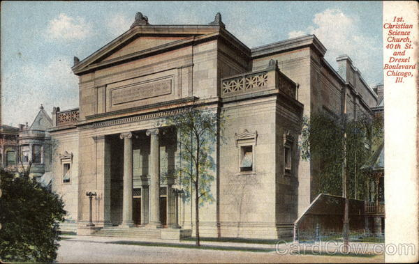 1st. Christian Science Church, 40th St. and Drexel Boulevard Chicago Illinois