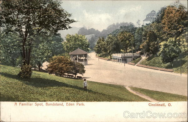 A Familiar Spot, Bandstand, Eden Park Cincinnati Ohio