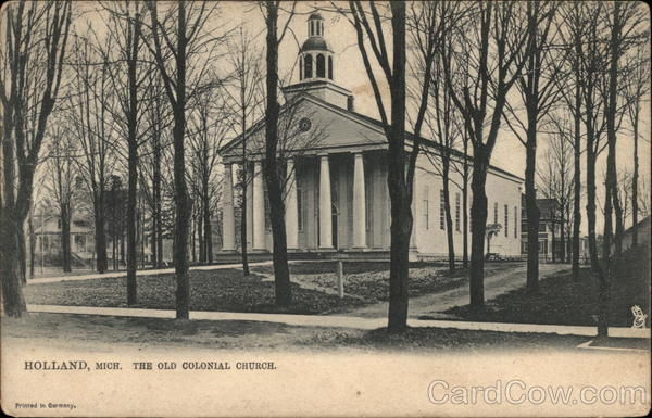 The Old Colonial Church Holland Michigan