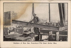Builders of New San Francisco - The Steel Girder Man