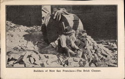Builders of New San Francisco - The Brick Cleaner